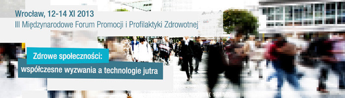 III Międzynarodowe Forum Promocji i Profilaktyki Zdrowotnej Know Health